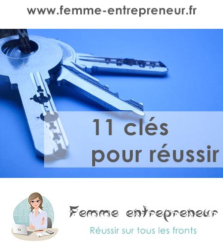 11 clés pour réussir dans son entreprise